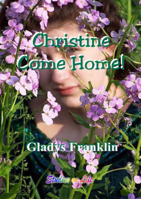 Christine Come Home! (Spiral bound)