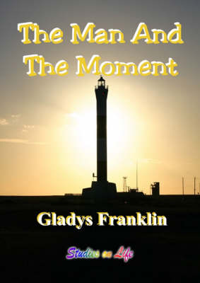 The Man and the Moment (Spiral bound)