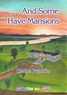 .. And Some Have Mansions (Paperback)