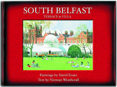 South Belfast: Terrace and Villa (Hardback)