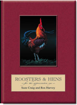 Roosters and Hens for the Appreciative Eye (Hardback)