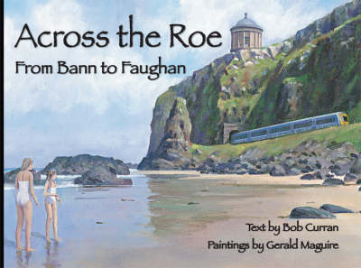 Across the Roe: From Bann to Faughan (Hardback)