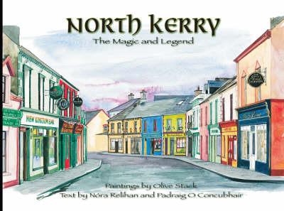 North Kerry: The Magic and Legend (Hardback)