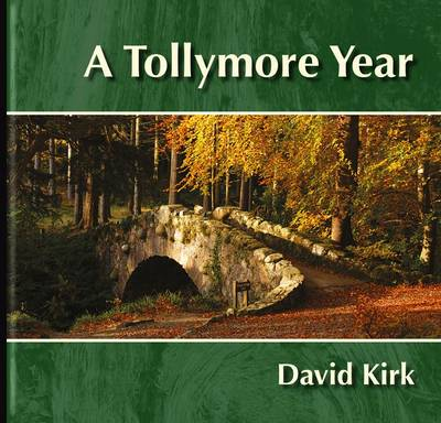 A Tollymore Year (Hardback)