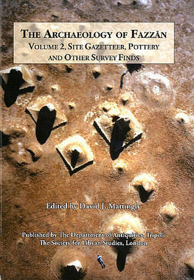 Archaeology of Fazzan Vol. 2 - Society for Libyan Studies Monograph 7 (Hardback)