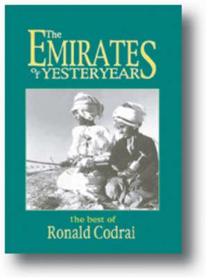 The Emirates of Yesteryear (Hardback)