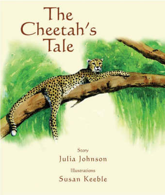 The Cheetah's Tale (Hardback)
