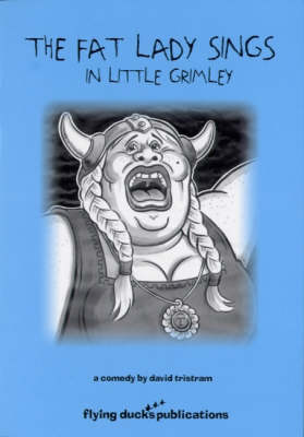 The Fat Lady Sings in Little Grimley (Paperback)