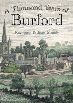A Thousand Years of Burford (Paperback)