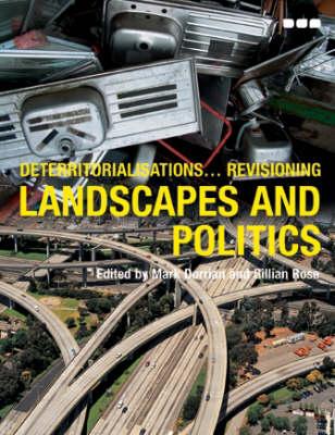 Deterritorialisations... Revisioning Landscapes and Politics (Paperback)