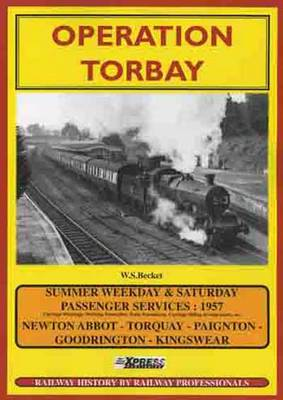 Operation Torbay: Railway Operations (summer 1957) Torbay (Paperback)
