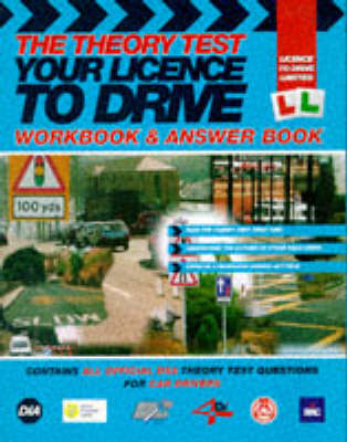 The Theory Test: Workbook & Answerbook: Your Licence to Drive - Licence to drive (Paperback)