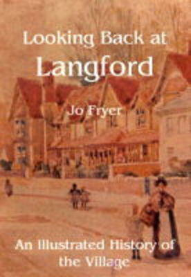 Looking Back at Langford: An Illustrated History of the Village (Paperback)