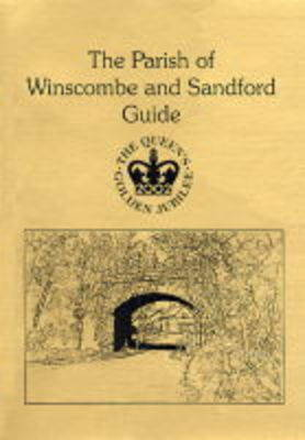 The Parish of Winscombe and Sandford Guide: Guide to the Parish of Winscombe and Sandford (Paperback)