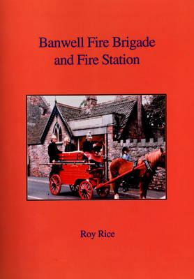 Bamwell Fire Brigade Fire Station (Paperback)