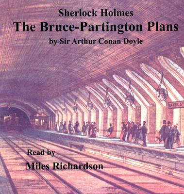 The Bruce-Partington Plans: Another Case for Sherlock Holmes (CD-Audio)
