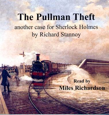 The Pullman Theft: Another Case for Sherlock Holmes (CD-Audio)
