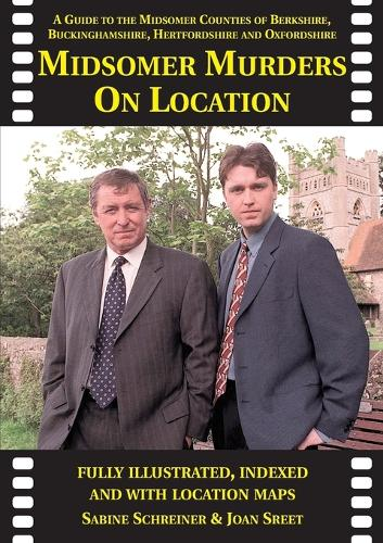 Midsomer Murders on Location: A Guide to the Midsomer Counties of Berkshire, Buckinghamshire, Hertfordshire and Oxfordshire - Location Guides (Paperback)