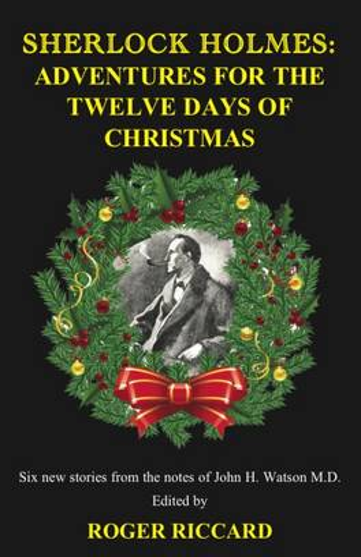 Sherlock Holmes: Adventures for the Twelve Days of Christmas (Paperback)