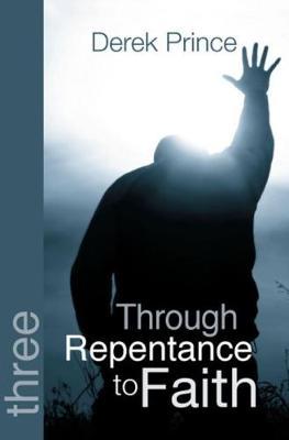 Through Repentance to Faith (Paperback)