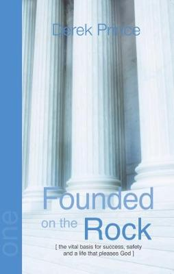 Founded on the Rock - Foundations Series 1 (Paperback)
