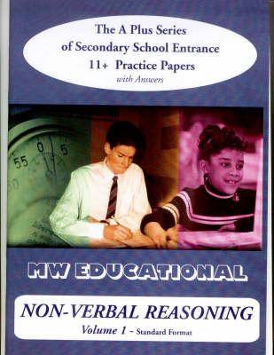 Non-verbal Reasoning: 11+ Practice Papers with Answers v. 1 - 'A' Plus S. (Paperback)