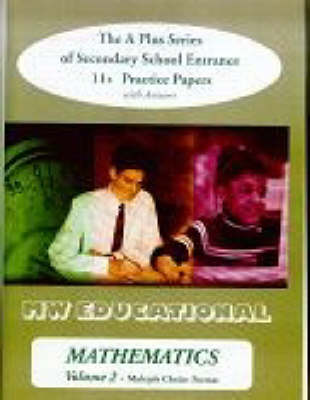 Mathematics (multiple Choice Format): v. 2: The A Plus Series of Secondary School Entrance 11+ Practice Papers (with Answers) - A Plus Mathematics (Paperback)