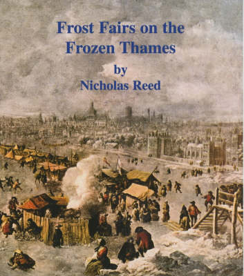 Frost Fairs on the Frozen Thames (Paperback)