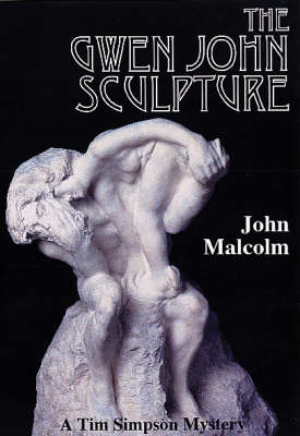 The Gwen John Sculpture - Tim Simpson Mystery S. (Paperback)