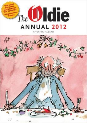 The Oldie Annual 2012 (Hardback)