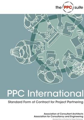 PPC International: ACA Standard Form of Contract for Project Partnering (Paperback)