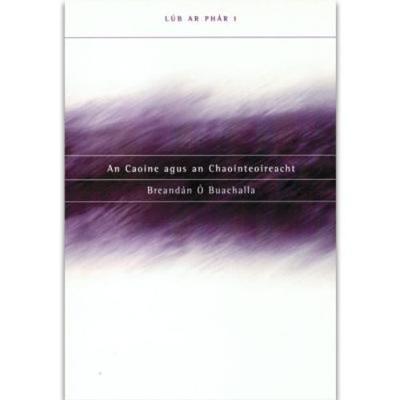 An Caoine agus an Chaointeoireacht (Paperback)