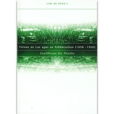 Fainne an Lae Agus an Athbheochan (Paperback)