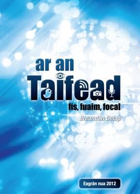 Ar an Taifead: Fis, Fuaim, Focal (Hardback)