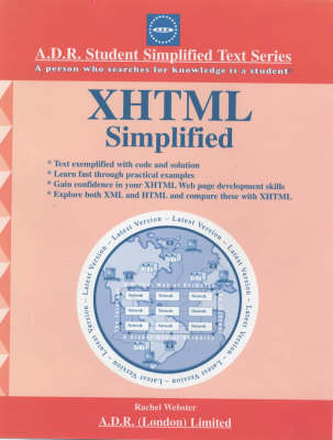 XHTML Simplified: XHTML 1.0 - A.D.R.Student Simplified Test S. (Paperback)