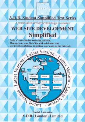 Web Site Development Simplified: Build a Cost-effective Web Site Yourself - A.D.R.Student Simplified Test S. (Paperback)
