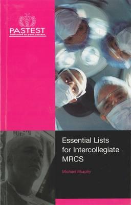 Essential Lists for Intercollegiate MRCS (Paperback)