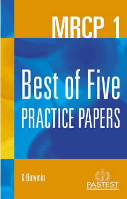 MRCP 1: Best of Five Practice Papers (Paperback)