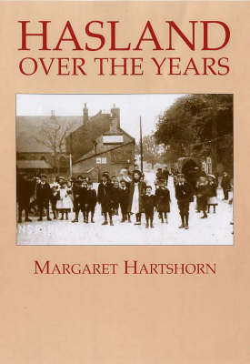 Hasland Over the Years (Paperback)
