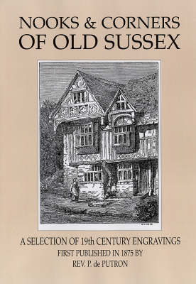 Nooks and Corners of Old Sussex (Paperback)
