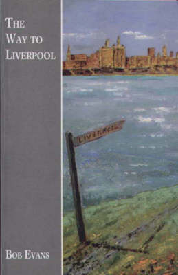 The Way to Liverpool (Paperback)