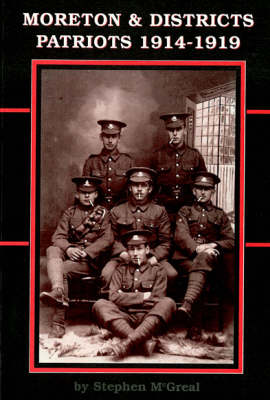 Moreton and District Patriots, 1914-1919 (Paperback)
