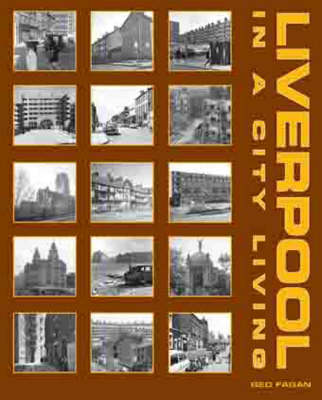 Liverpool - In a City Living (Paperback)