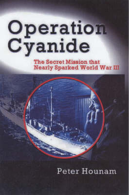 """Operation Cyanide: How the Bombing of the USS """"Liberty"""" Nearly Sparked World War III (Paperback)"""