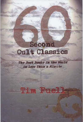 60 Second Cult Classics: The Best Books in the World in Less Than a Minute! (Paperback)