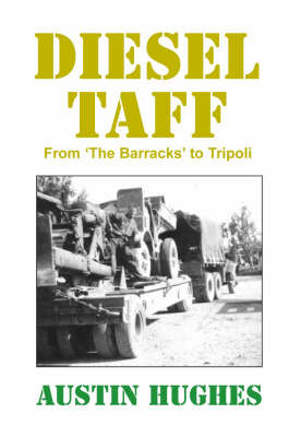 Diesel Taff: From the Barracks to Tripoli (Paperback)