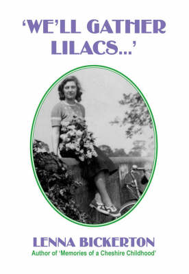 """""""We'll Gather Lilacs..."""" (Paperback)"""