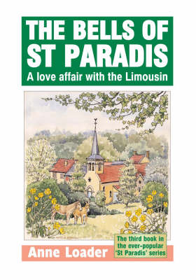 A Bells of St. Paradis: A Love Affair with the Limousin - St Paradis Series 3 (Paperback)