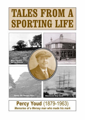 Tales from a Sporting Life: Memories of a Mersey Man Who Made His Mark (Paperback)