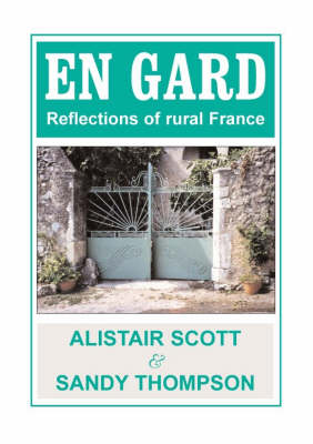 En Gard: Reflections of Rural France (Paperback)